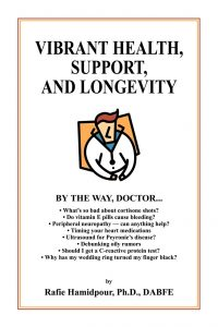 Dr. Rafie Hamidpour's book Vibrant Health, Support, and Longevity